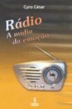 Rádio - A mídia da emoção