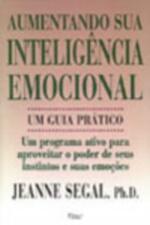 Aumentando Sua Inteligência Emocional - um Guia Prático