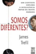 Somos Diferentes? Um Cientista Explora A Inteligencia Impar Da Mente