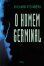 O Homem Germinal