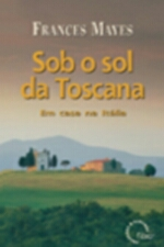Sob o Sol da Toscana - em Casa na Itália