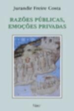 Razões Públicas, Emoções Privadas