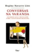 Conversas Na Varanda - Um Debate Leve E Provocante Sobre A Sexualidade Brasileira