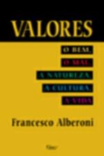 Valores - O Bem O Mal A Natureza A Cultura A Vida