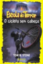 Ciclista Sem Cabeca, O
