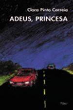 Adeus, Princesa