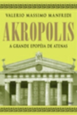 Akropolis a Grande Epopeia de Atenas