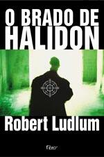 O Brado de Halidon de Robert Ludlum pela Rocco (2003)
