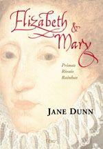 Elizabeth e Mary Primas Rivais Rainhas