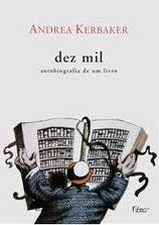 Dez Mil Autobiografia de um Livro