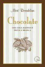 Chocolate: uma Saga Agridoce Preta e Branca