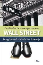 Confiss?es de um Engraxate Em Wall Street