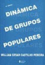 Dinâmica de Grupos Populares - 23ª Edição