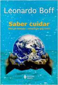 Saber Cuidar - Etica Do Humano Compaixao Pela Terra