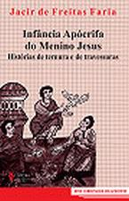 Infancia Apocrifa Do Menino Jesus Historias De Ternura E De Travessuras