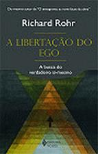 A Libertacao do Ego