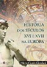 História dos séculos XVI e XVII na Europa