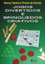 Jogos Divertidos e Brinquedos Criativos - 5ª Edição