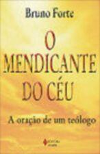 Mendicante Do Ceu, O
