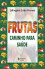 Frutas Caminho para Saude