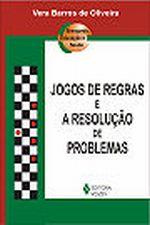 Jogos de Regras e a Resolução de Problemas - 4ª Edição