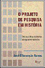 PROJETO DE PESQUISA EM HISTORIA (O)