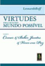 Virtudes para um Outro Mundo Possível - Volume 3