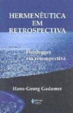 Hermenêutica em Retrospectiva - Vol.1