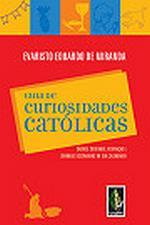 GUIA DE CURIOSIDADES CATOLICAS