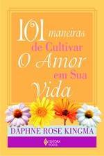 101 Mameiras de Cultivar O Amor Em Sua Vida