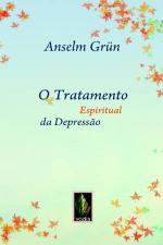 O Tratamento Espiritual Da Depressao