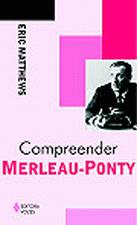 Compreender Merleau-Ponty