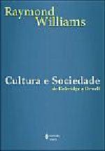 Cultura e Sociedade - de Coleridge a Orwell