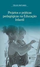 Projetos e Praticas Pedagogicas na Educacao Infantil