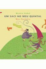Um Saci no Meu Quintal - Mitos Brasileiros