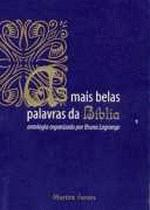 MAIS BELAS PALAVRAS DA BIBLIA, AS
