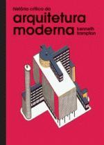 História Crítica da Arquitetura Moderna