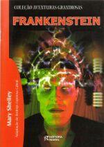 Frankenstein - Colecao Aventuras Grandiosas (adap. Rodrigo Espinosa Cabral)