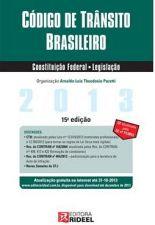 Código de Trânsito Brasileiro/ Constituição Federal/ Legislação - 15ª Edição.