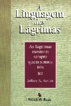 Linguagem Das Lagrimas, A