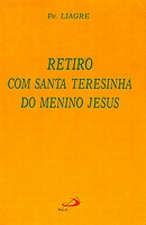 Retiro Com Santa Teresinha do Menino Jesus