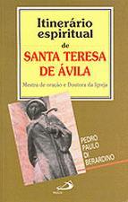 Itinerario Espiritual De Santa Teresa De Avila