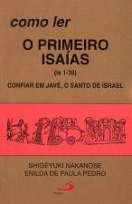 Como Ler o Primeiro Isaias - Confiar em Jave o Santo de Israel