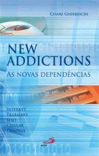 New Addictions as Novas Dependencias