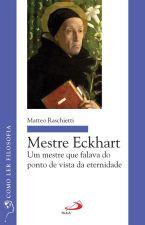 Mestre Eckhart um Mestre Que Falava do Ponto de Vista da Eternidade