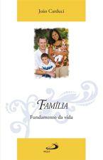 Familia Fundamento da Vida