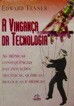 A vingança da tecnologia