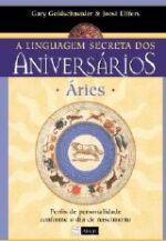 A Linguagem Secreta dos Aniversários Áries