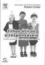 Filhos éticos e responsáveis - como preparar as crianças para a vida