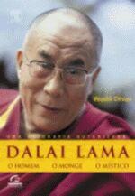 Dalai Lama - o Homem o Monge o Místico